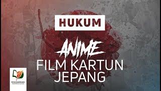 Hukum Menonton Anime/Film Kartun Jepang