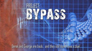 Project: Bypass 2010 (Full Movie)