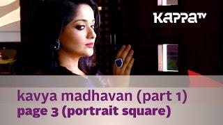Kavya Madhavan 'Star & Style' Photo Shoot (Part 1) - Page 3 - Kappa TV