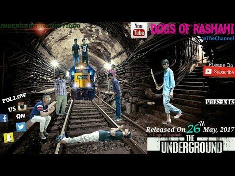 UNDERGROUND  || Dogs of RAJSHAHI || Bangla funny video ||