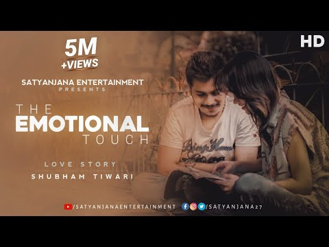 Xxx Mp4 The Emotional Touch By Shubham Tiwari 3gp Sex