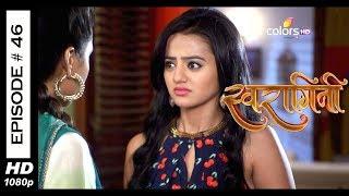 Swaragini - Full Episode 46 - With English Subtitles