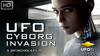 THE UFO ALIEN CYBORG INVASION