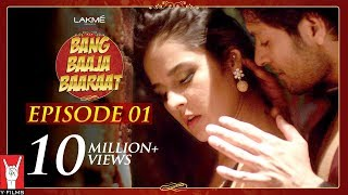 Bang Baaja Baaraat - Full Episode 01