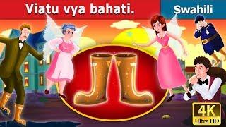 Viatu vya bahati | Hadithi za Kiswahili | Swahili Fairy Tales