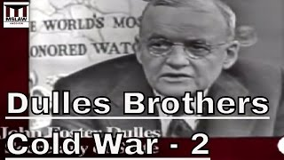 The Cold War, The CIA, Vietnam and the USSR - Author Stephen Kinzer on The Brothers, part 2