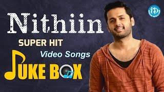 Nithiin Super Hit Video Songs   2016 Songs Jukebox   Nitin Hit Songs Collections #AAaMovie