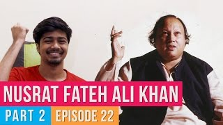 Ep 22 | Copied Bollywood Songs | Nusrat Fateh Ali Khan Special - Part 2