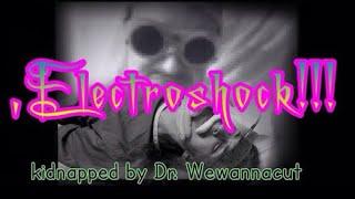 💀DARK ASMR💀 ECT-Electroshock treatment !Kidnapped by Dr. Wewannacut!