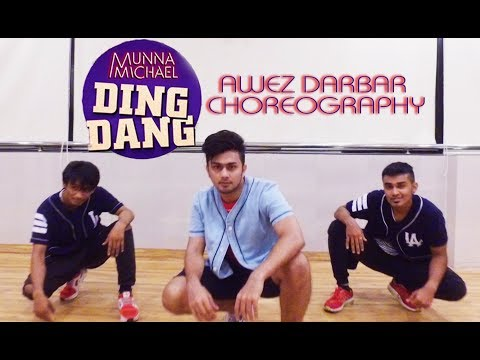 Ding Dang - Munna Michael | Awez Darbar Choreography