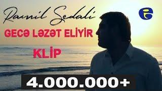 ★ Ramil Sedali ★ -  ▶️Gece Lezet Eliyir ◀️ | KLIP | © 2017 |  █▬█ █ ▀█▀
