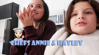 Chefs Annie & Hayley 🍳 (WK 363.4) | Bratayley