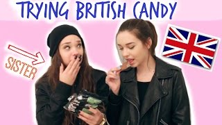 Trying British Candy w/ My Sister!! ♡