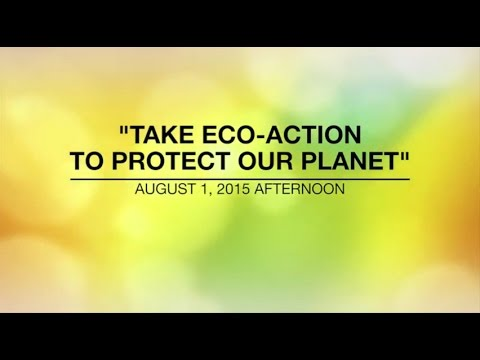 Xxx Mp4 TAKE ECO ACTION TO PROTECT OUR PLANET Aug 1 2015 3gp Sex