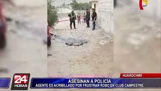 Huarochirí: policía es asesinado tras enfrentarse a delincuentes en club campestre