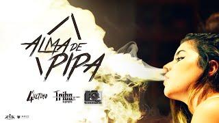 ALMA DE PIPA - Tribo da Periferia - (Official Music Video)