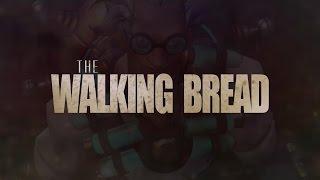 Overwatch: THE WALKING BREAD