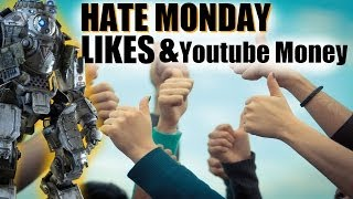 Hate Monday: Likes & Youtube Money .feat JacobCodTips - Titanfall Commentary