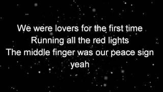 First Time - Lyrics Kygo, Ellie Goulding