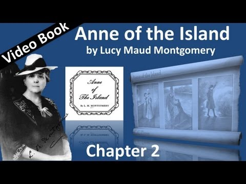 Chapter 02 - Anne of the Island by Lucy Maud Montgomery - Garlands of Autumn