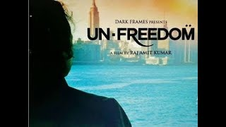 Unfreedom official movie trailer HD (BANNED IN INDIA)