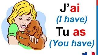 French Lesson 14 - AVOIR (TO HAVE) Verb Conjugation Present tense - Conjugaison Indicatif présent