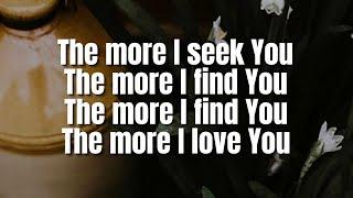The More I Seek You | Gateway Worship