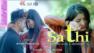 Heart Touching Pop Song || Sathi || Kp Timalsina-Shree Hari Ft.Anish Timalsina & Sandhya Koirala