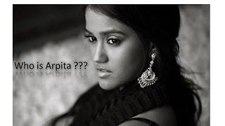 Who is Arpita Khan ???