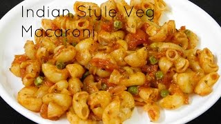 Vegetarian Pasta Recipes, Indian Style Pasta Recipe, Indian Style Macaroni Pasta Recipes