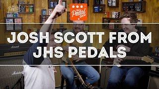 That Pedal Show – Josh From JHS Pedals, plus VCR Ryan Adams, Milkman & Kilt