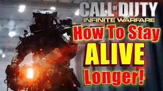 How To STAY ALIVE LONGER In Infinite War 2 Years Ago