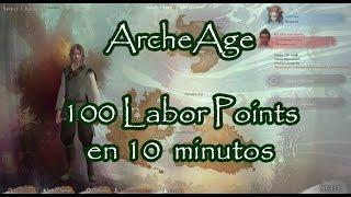 100 Labor en 10-15 Minutos - Guía Rápida ArcheAge