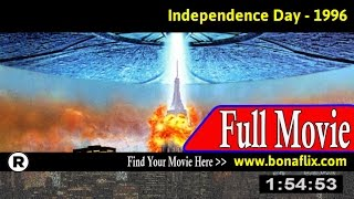 Watch: Independence Day (1996) Full Movie Online