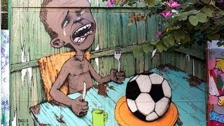 Brazil Street Artist Shines Light on Poverty in Leadup to the World Cup