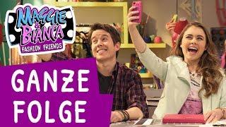 Maggie & Bianca Fashion Friends | Staffel 2 Folge 2 - Die welt der Fashion-Bogger - [GANZE FOLGE]