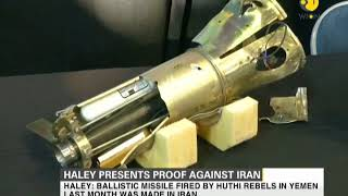 Haley presents proof against Iran