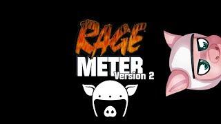 RAGE Meter with I_AM_WILDCAT! [VERSION 2]