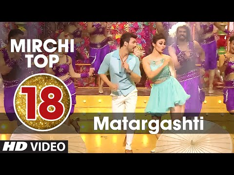 18th : Radio Mirchi Top 20 Songs of 2015 | Matargashti | TAMASHA | T-Series