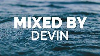 Devin - Deep House Set