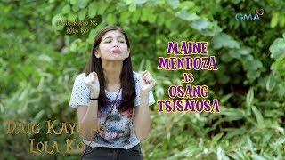 Daig Kayo Ng Lola Ko Teaser Ep. 32: Kilalanin si Osang Tsismosa