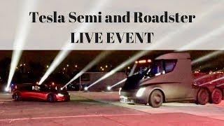 Tesla Semi Truck (Next Gen Roadster) Event LIVE STREAM