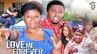 Love Me Forever Season 3 - 2017 Latest Nigerian Nollywood Movie