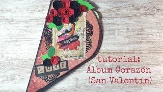 Tutorial:Mini Album Corazón Scrapbook (San Valentín)