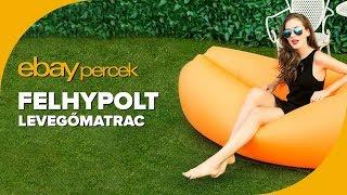 Ebay percek #17 - Felhypolt levegőmatrac (Inflatable Air Bag)