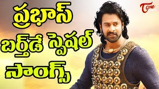 Prabhas Birthday Special | Darling Prabhas Super Hit Video Songs Collection #HBDDarlingPrabhas