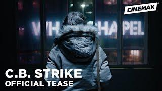 C.B. Strike   Official Tease 2   Cinemax