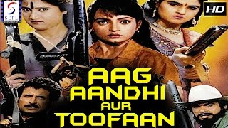 Aag Aandhi Aur Toofan - Dubbed Hindi Movies 2017 Full Movie HD l Mukesh Khanna, Kiran Kumar