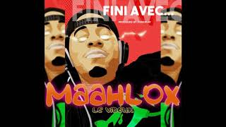 MAAHLOX le vibeur '' Fini avec ... '' version audio - instrumental by DJ Méli
