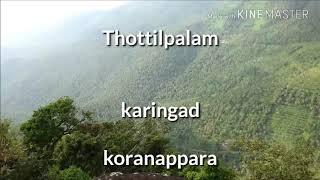 kerala tourism,Kozhikode,thottilpalam,koranappara